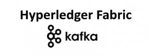 Hyperledger Fabric Servicio de Ordenamiento Kafka
