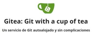 Gitea, crea tu propio servicio de repositorios git